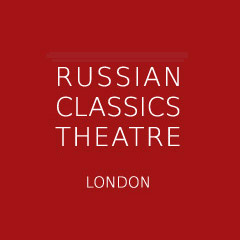 Russian Classics Theatre London